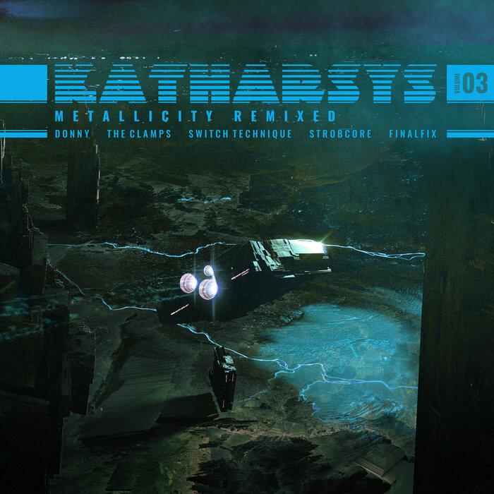 Katharsys - Metallicity LP Remixed (Part 3)