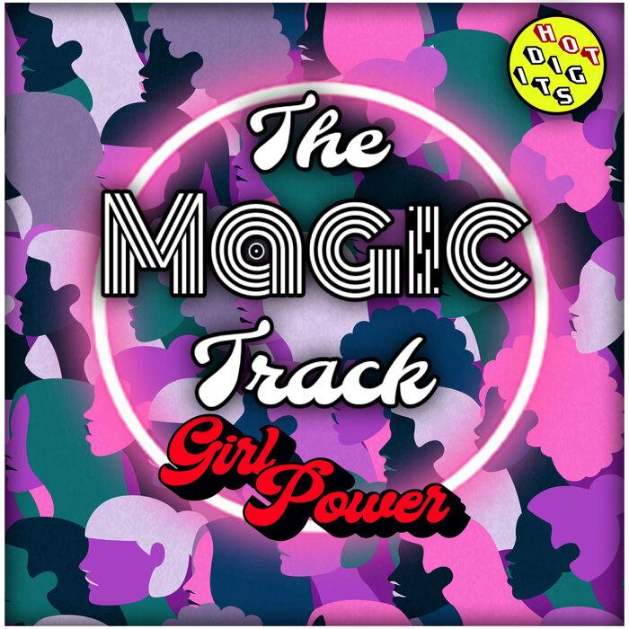 The Magic Track - Girl Power EP