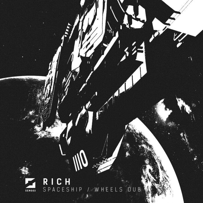 Download Rich - Spaceship / Wheels Dub mp3