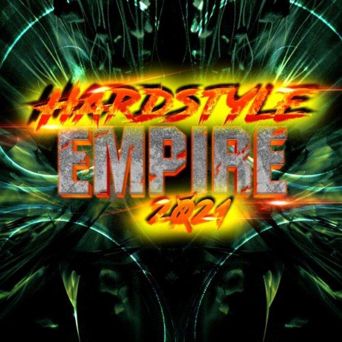 Download VA - HARDSTYLE EMPIRE 2021 mp3