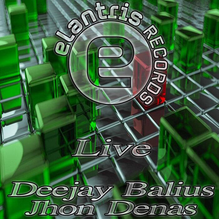 Deejay Balius/Jhon Denas - Live