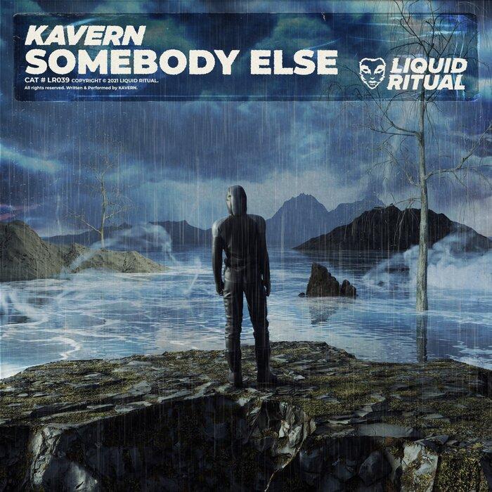 KAVERN - Somebody Else