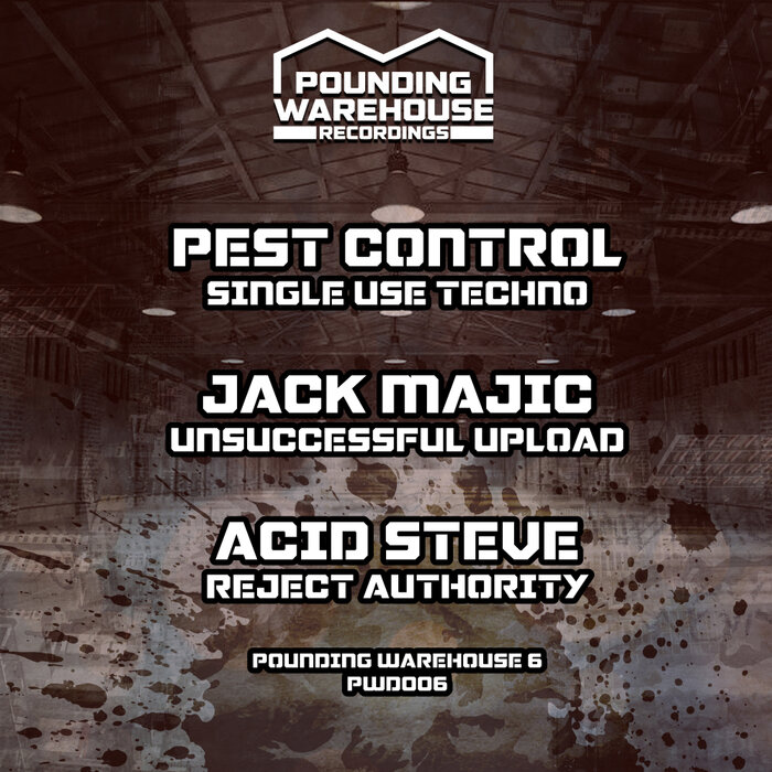 Acid Steve/Pest Control Techno/Jack Majic - Pounding Warehouse 006