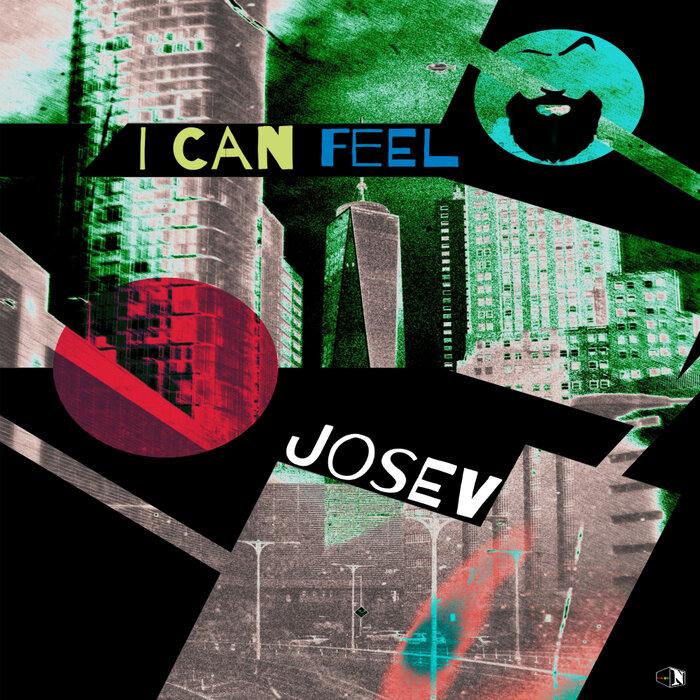 Josev - I Can Feel