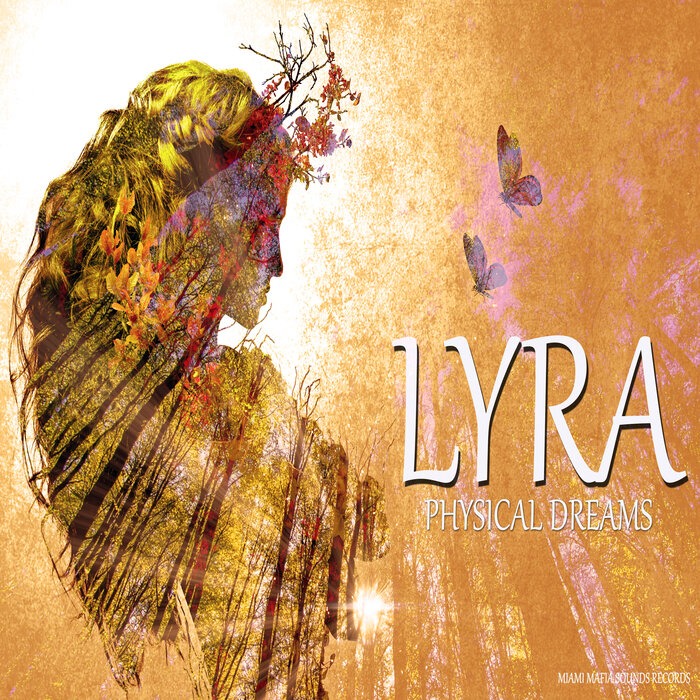 Physical Dreams - Lyra