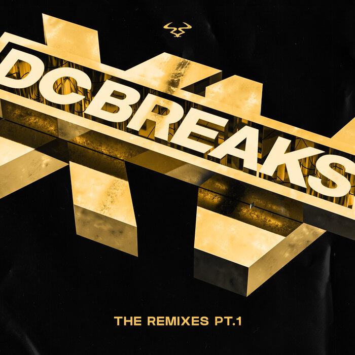 Download DC Breaks - DCXV Remixes, Pt. 1 mp3