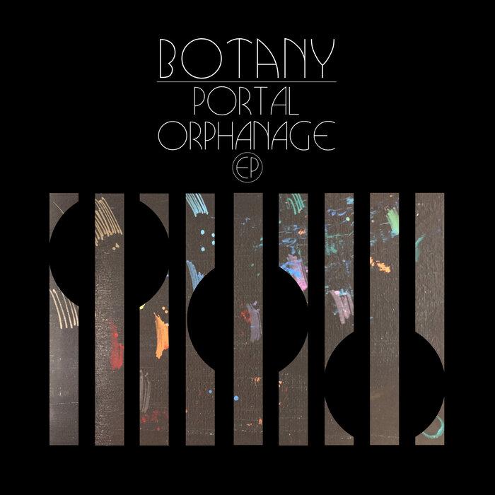 Download Botany - Portal Orphanage EP mp3