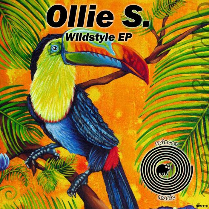 Ollie S. - Wildstyle