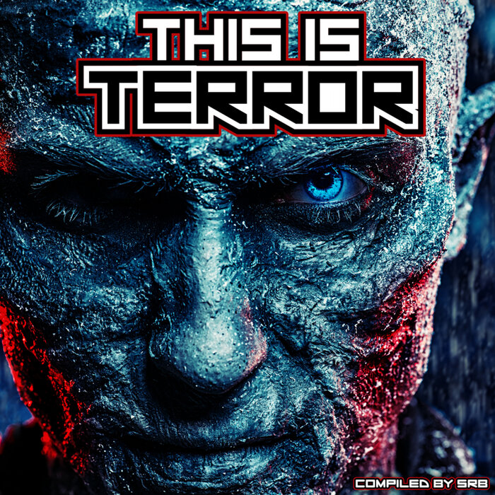 Download VA - THIS IS TERROR - VISIONS OF TERROR [2CD's] (COMPILED BY SRB) mp3
