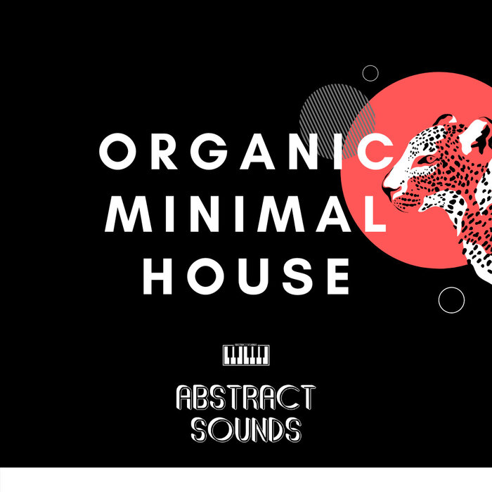 ABSTRACT SOUNDS - Organic Minimal House (Sample Pack WAV)