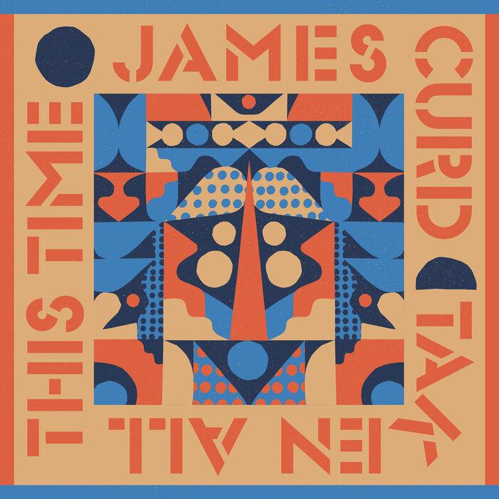 James Curd/Luke Million/Shyam P - Taken All This Time