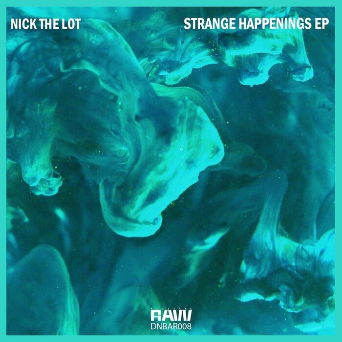 Nick The Lot/DnB Allstars - Strange Happenings