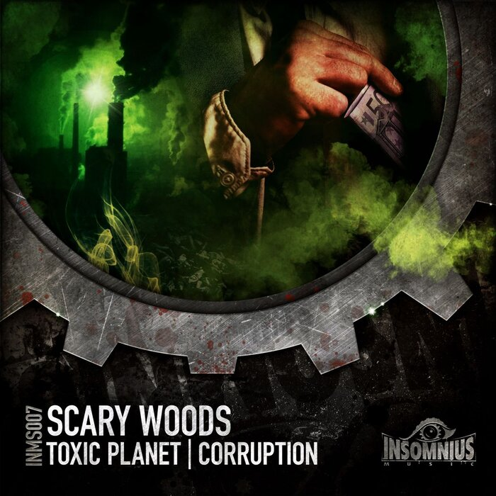 Scary Woods - Toxic Planet/Corruption