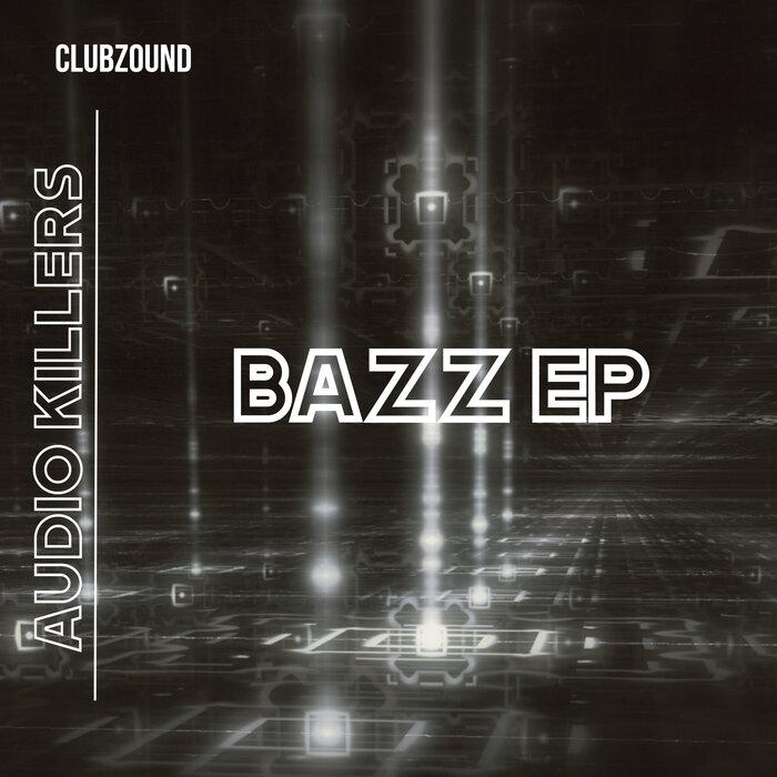 Clubzound - Bazz EP