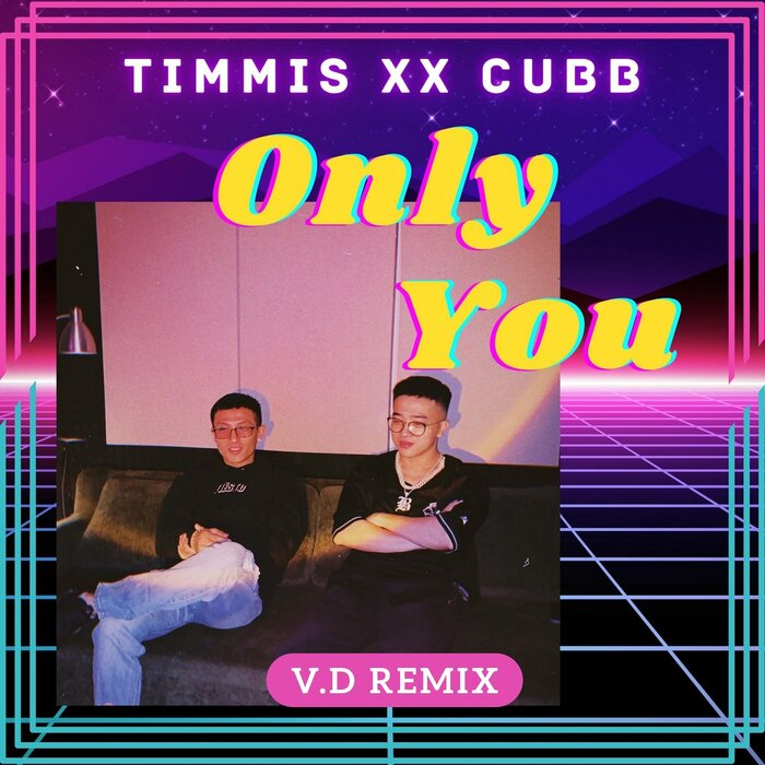 Cubb, Timmis - Only You (Remix)