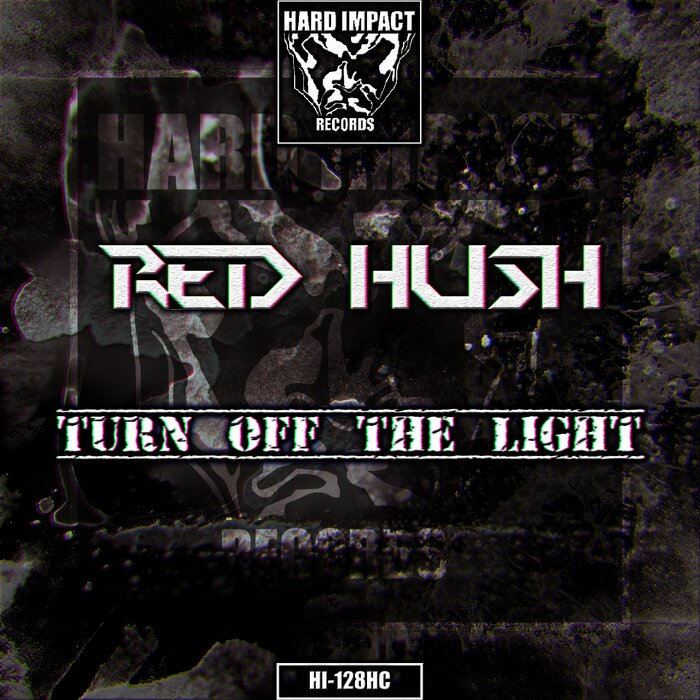 Red Hush - Turn Off The Light