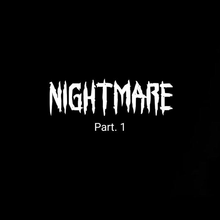 Verry Simanjuntak - Nightmare Part 1