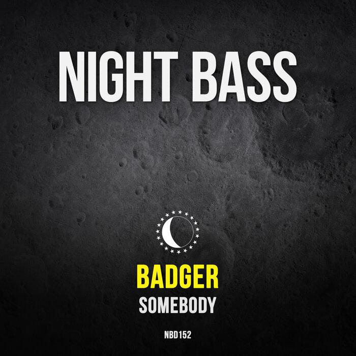 Badger - Somebody