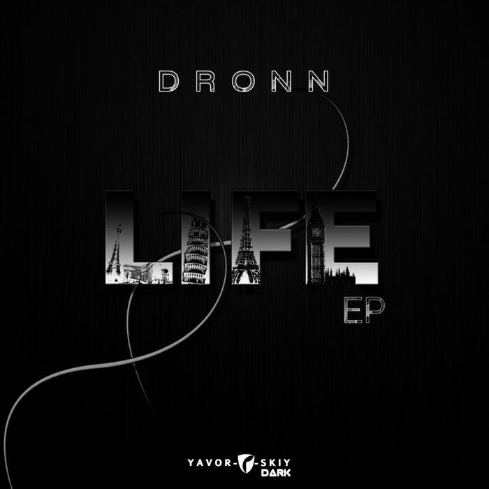 Dronn - Life