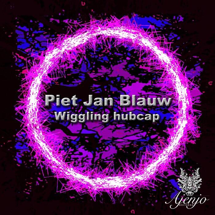 Piet Jan Blauw - Wiggling Hubcap
