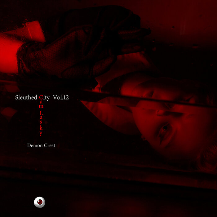 Download Cam Lasky - Sleuthed City, Vol. 12 Demon Crest [KWO195] mp3