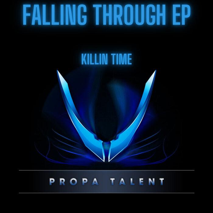 Killin Time - Falling Through EP