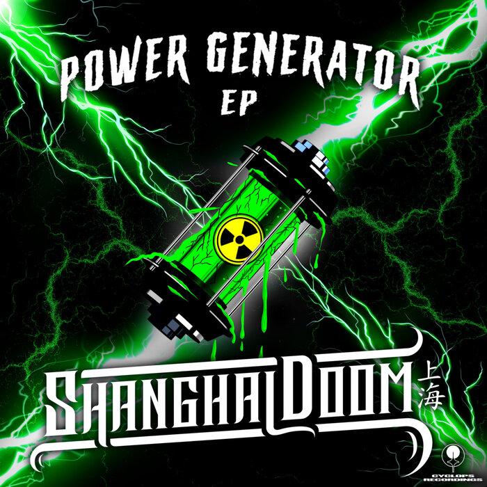 Download Shanghai Doom - Power Generator EP mp3