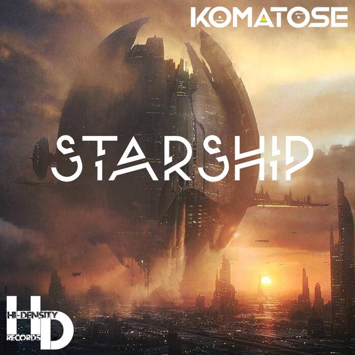 DJ KOMATOSE - Starship
