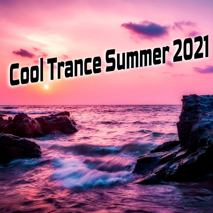 Various - Cool Trance Summer 2021