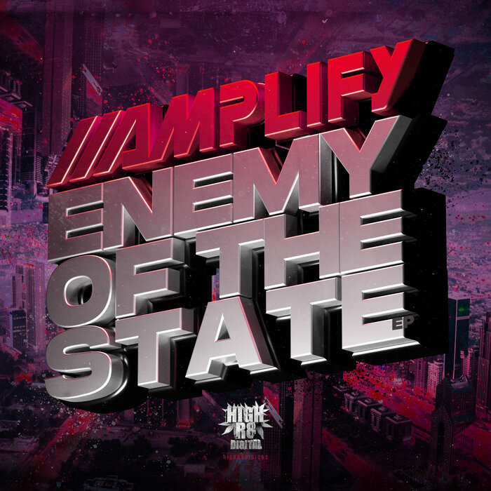 AMPLIFY - Enemy Of The State