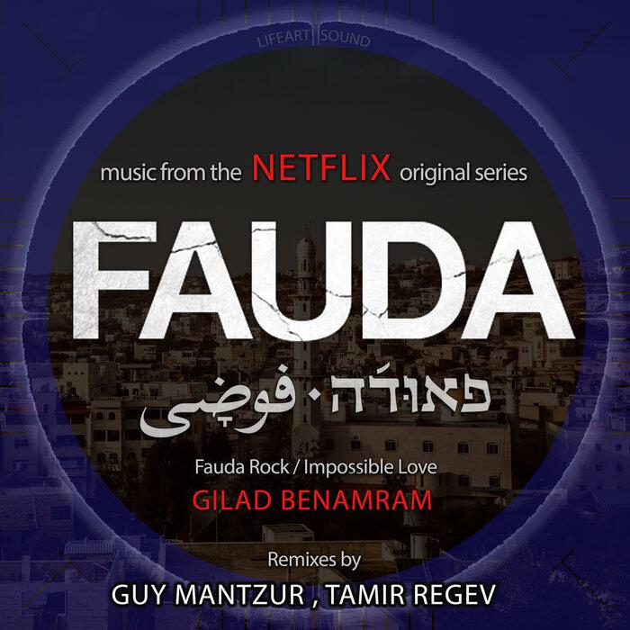 Gilad Benamram - Fauda (Remixes)