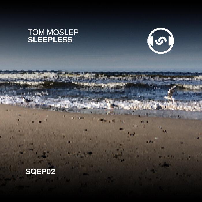Tom Mosler - Sleepless