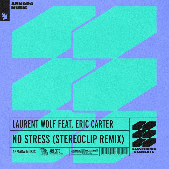 Laurent Wolf feat Eric Carter - No Stress