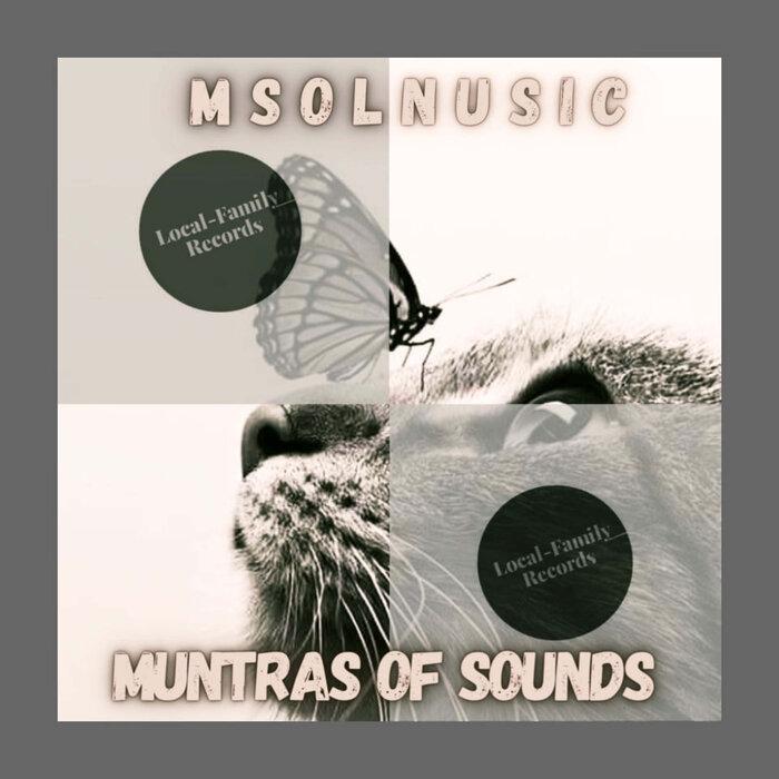 Msolnusic - Muntras Of Sound