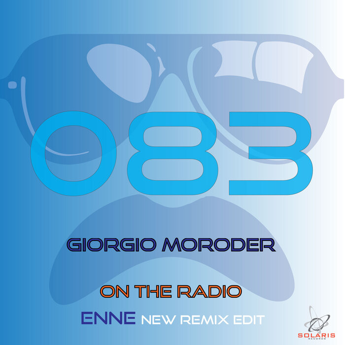 Giorgio Moroder - On The Radio (Enne Remix)