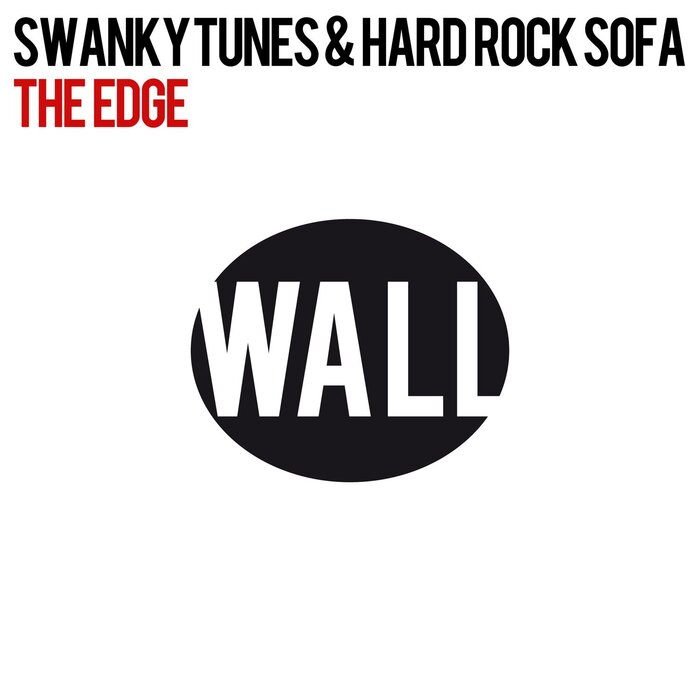 Swanky Tunes/Hard Rock Sofa - The Edge