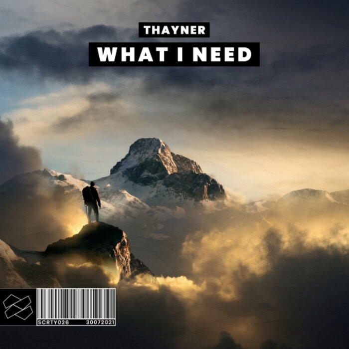 Thayner - What I Need
