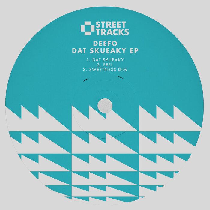 Deefo - Dat Skueaky EP