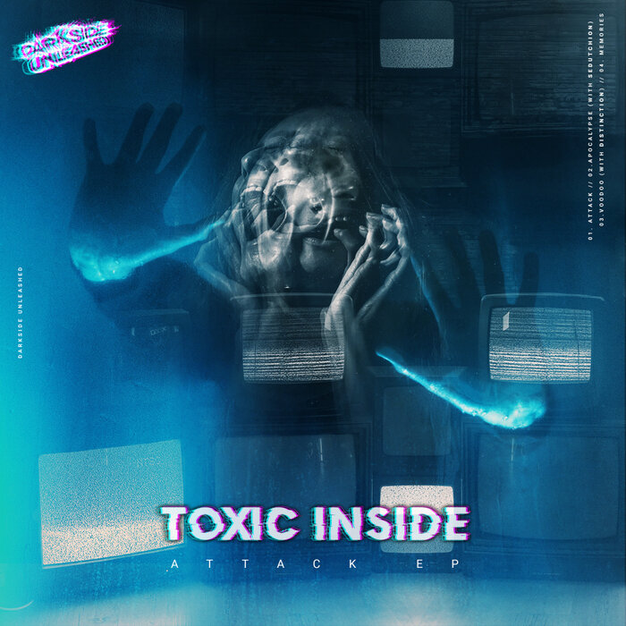 ToXic Inside - Attack EP