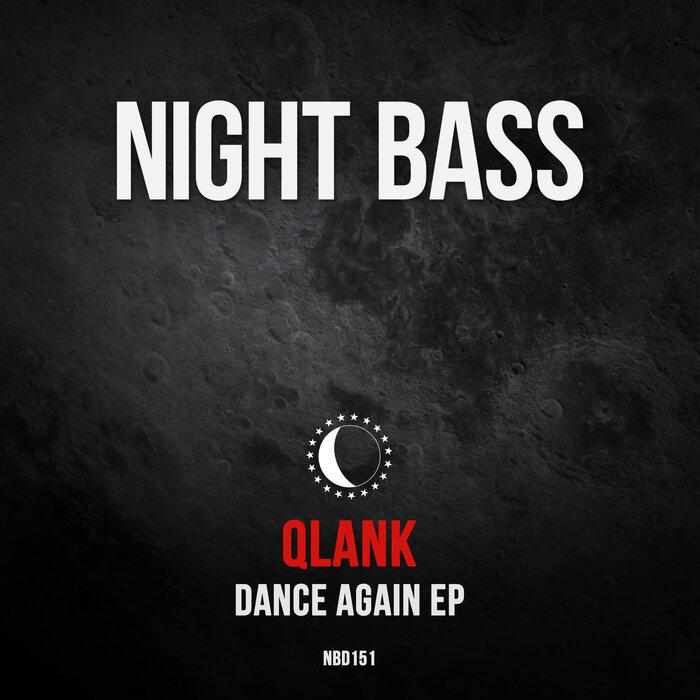 Download Qlank — Dance Again EP [NBD151DJ] mp3