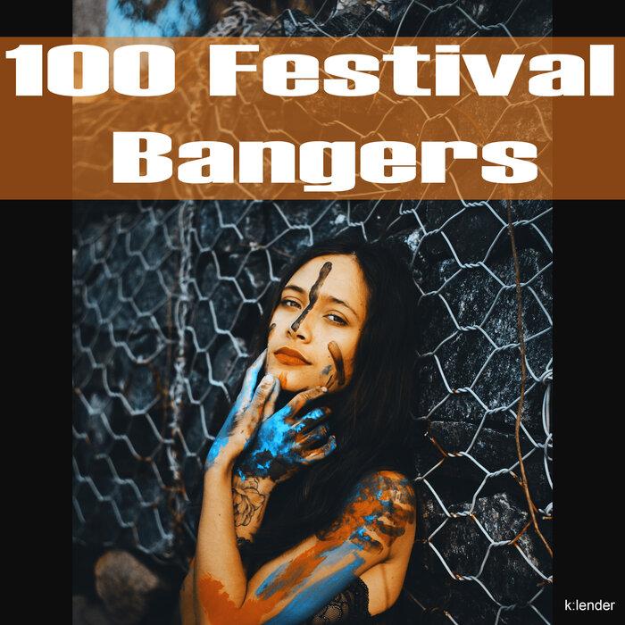 Various - 100 Festival Bangers