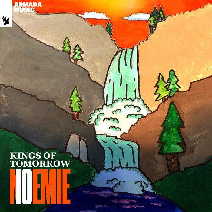 Kings Of Tomorrow - Noemie (Celebration Mix)