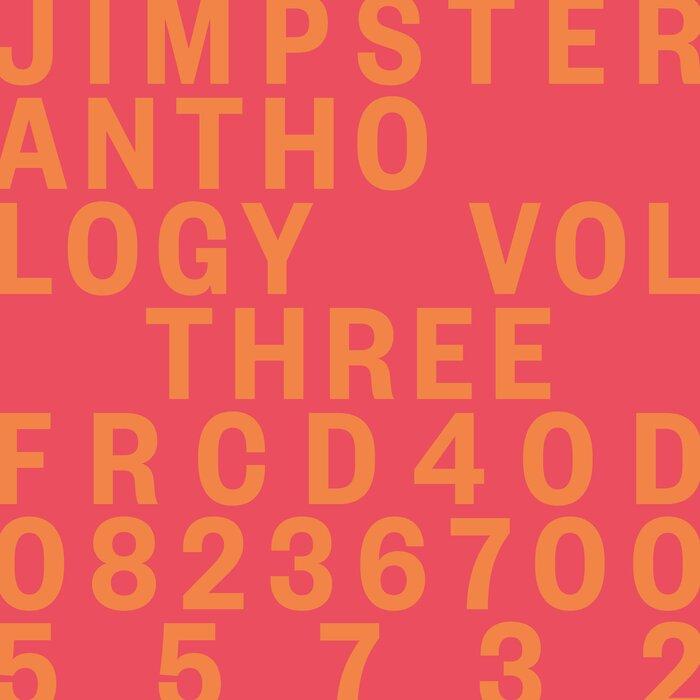 Jimpster - Anthology Vol Three