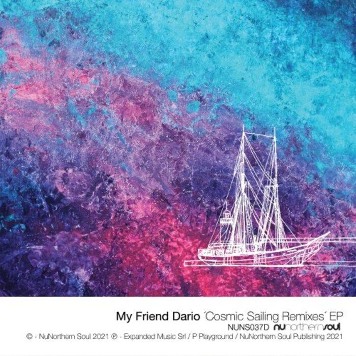 My Friend Dario - Cosmic Sailing Remixes EP