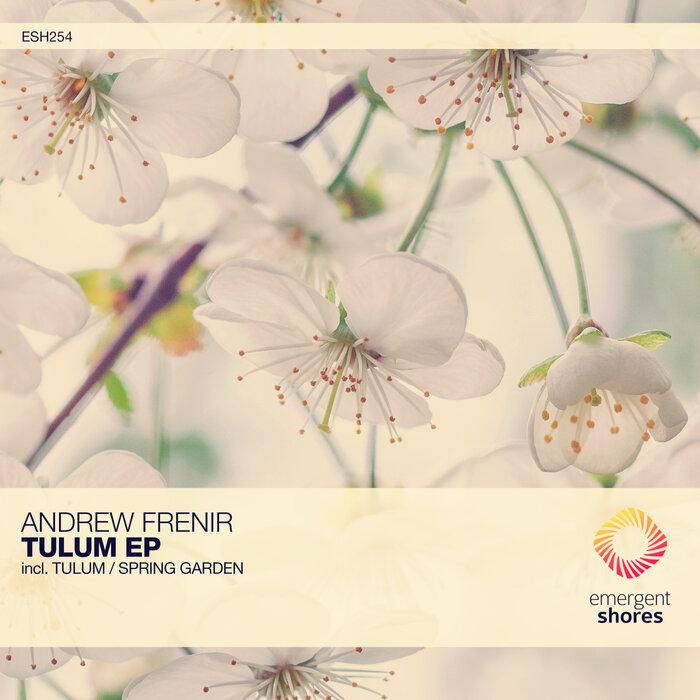 Andrew Frenir - Tulum