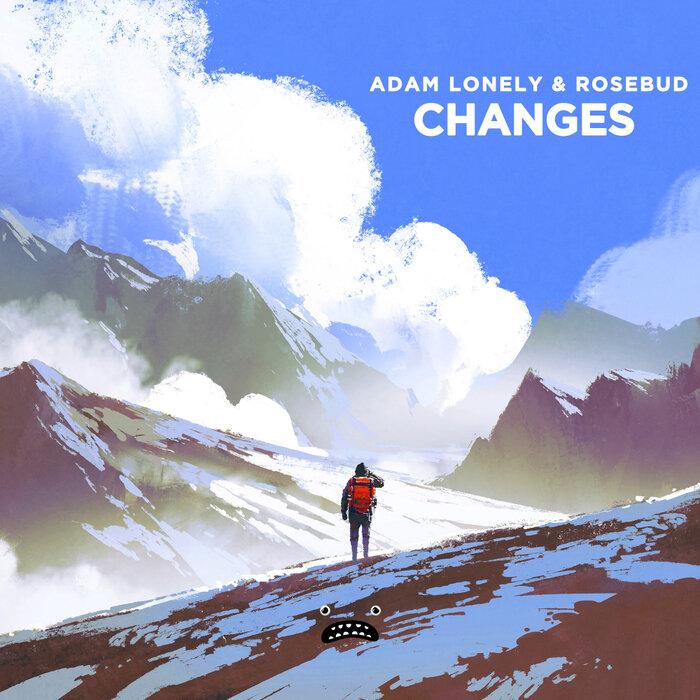 Adam Lonely/Rosebud - Changes