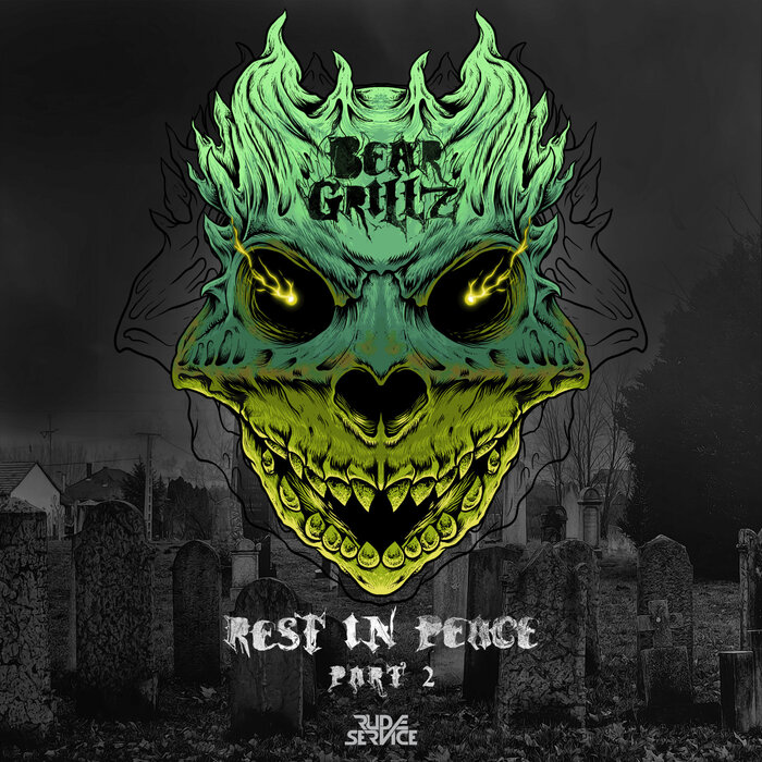 Download Bear Grillz - Rest In Peace EP Pt. 2 [RS015] mp3