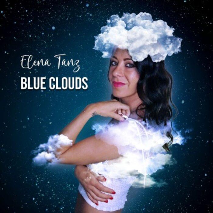 Elena Tanz - Blue Clouds