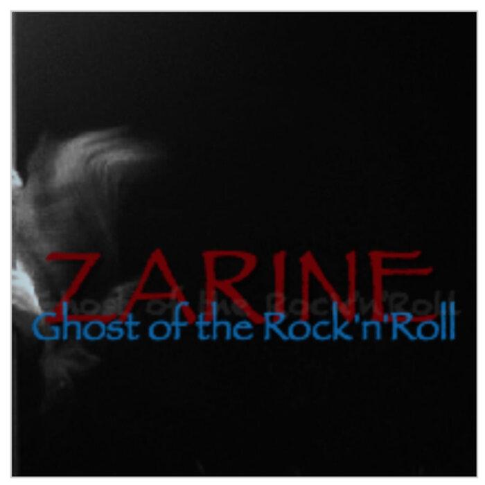 Zarine - Ghost Of The Rock'n'roll