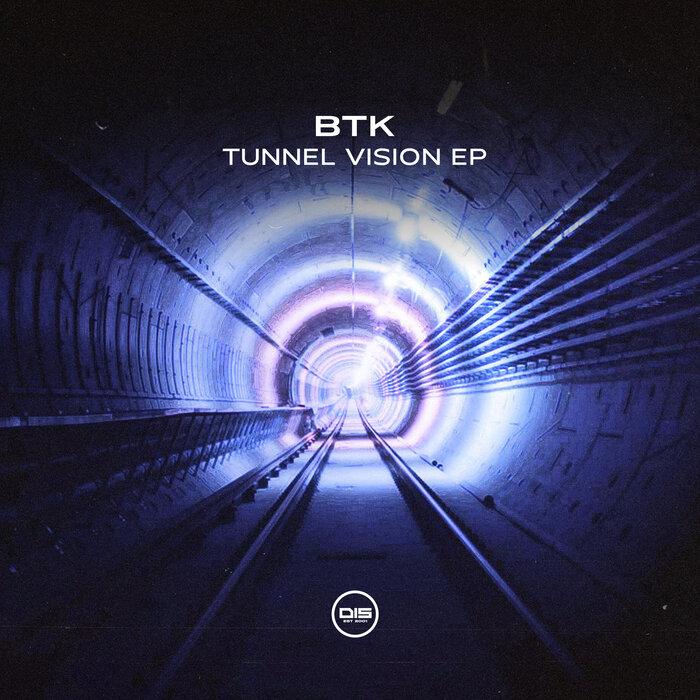 BTK — Tunnel Vision EP [DISBTKVIP002]